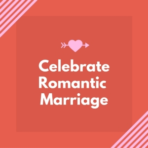 celebrateromantic-marriage
