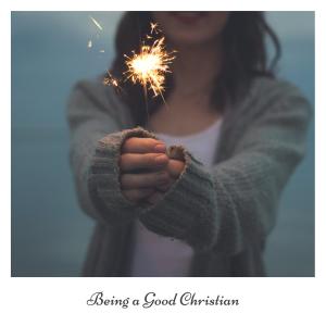 good christians