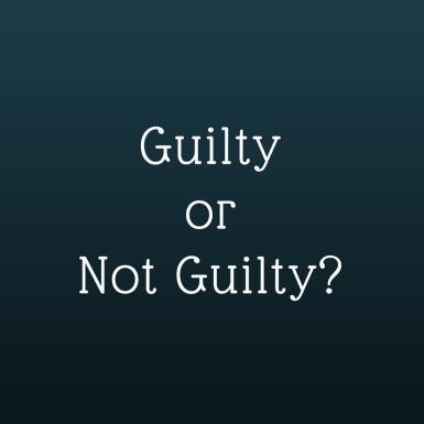 GuiltyorNot Guilty-